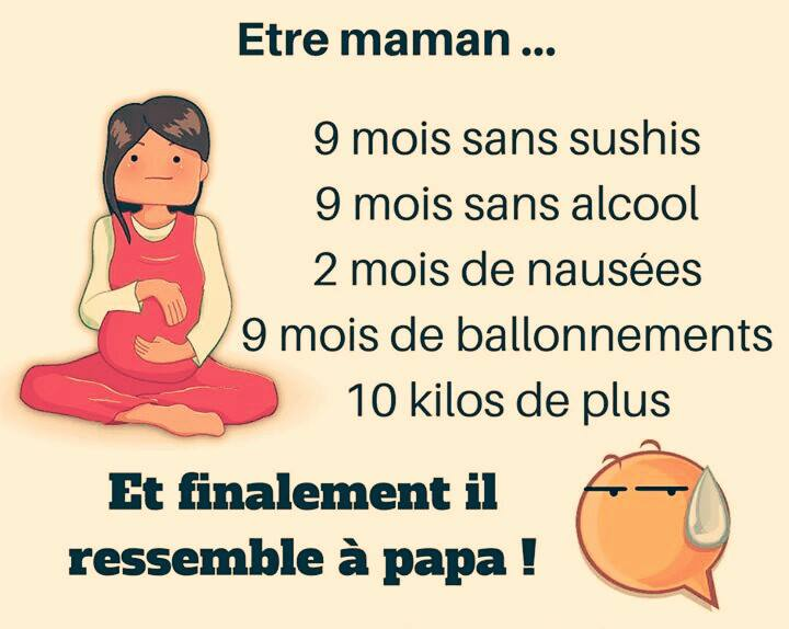Image Proverbe :  Être maman… Neuf mois sans sushis, neuf mois...