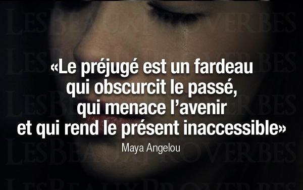 Proverbe En Image Le Prejuge Est Un Fardeau Qui Obscurcit Le